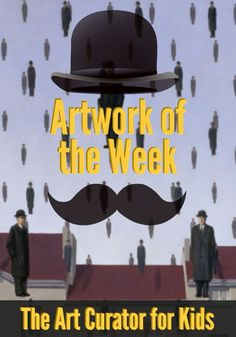 It's raining men today on The Art Curator for Kids. Today's Artwork of the Week is Golconda by René Magritte. Art History Timeline, Art History Major, Middle School Art, Art School, Rene Magritte, Kids Class, School Art Projects, Kids Artwork, Art Classroom