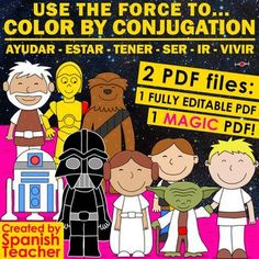 Use the Force to – COLOR BY CONJUGATION – Editable by Spanish Teacher