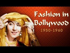 100 Years Of Bollywood: Bollywood Fashion (1950's to 1960's)