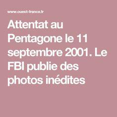 Attentat au Pentagone le 11 septembre 2001. Le FBI publie des photos inédites