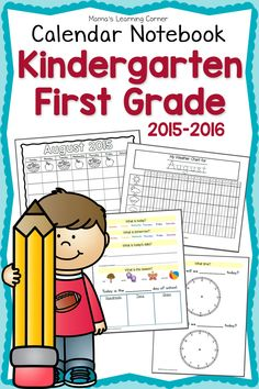 Kindergarten Calendar Notebook 2015-2016: Weather, graphs, days of the week, months of the year, telling time, and more!