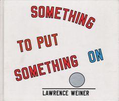 Laurence Weiner