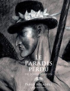 Le paradis Perdu de John Milton/Pablo  Auladell, 2015 http://bu.univ-angers.fr/rechercher/description?notice=000802482
