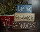 Father's Day The Best DADS get promoted to GRANDPAS Papa Personalized Wood Sign Shelf Blocks Primitive Country Rustic