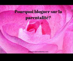 Pourquoi bloguer sur la parentalité?