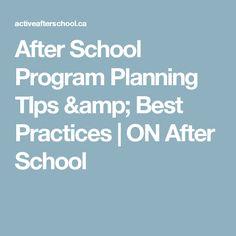 After School Program Planning TIps & Best Practices | ON After School
