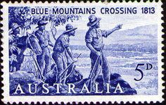 Blue Mountains, 5d. -- The 150th Anniversary of the crossing of the Blue Mountains, opening up the western plains for farming. The design by Tom Alban shows the three explorers, Blaxland, Lawson and Wentworth at Mt York on May 28, 1813. Issued 28 May 1963.