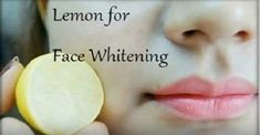 Lemon Can Give You Super White Skin With These 2 Ingredients!