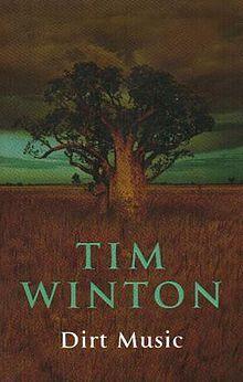 Dirt Music - Tim Winton (Picador) 2002 Miles Franklin Literary Award