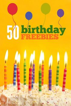 50+ birthday freebies -- this list of free stuff you can get on your birthday includes offers from restaurants, retail stores, and for kids!