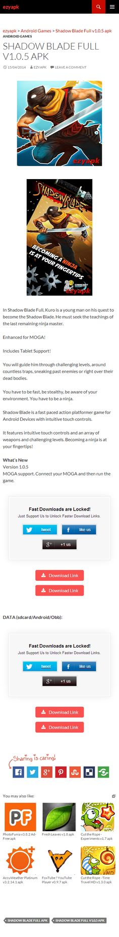 Android Games Shadow Blade Full v1.0.5 apk - ezyapk In Shadow Blade Full, Kuro is a young man on his quest to become the Shadow Blade. He must seek the teachings of the last remaining ninja master. http://www.ezyapk.com/android-games/shadow-blade-full-v1-0-5-apk/