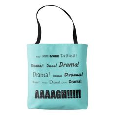 Drama! Tote Bag - diy cyo customize create your own personalize
