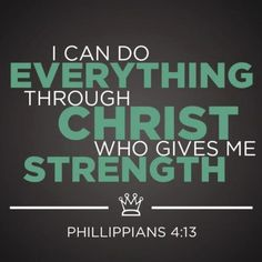 a person must read the verses before this verse to fully understand Phillippians 4:13. why? because its implying that if you are happy in any circumstance you will be able to do everything through Christ who gives you strength.