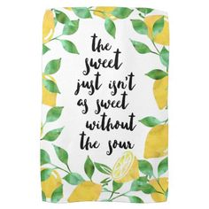 Sweet and Sour Lemon Quote Kitchen Towel