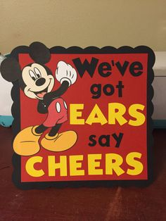 For a board! Mickey Mouse Theme Party, Mickey Mouse First Birthday, Mickey Mouse Baby Shower, Mickey Mouse Clubhouse Birthday Party, 1st Boy Birthday, Birthday Ideas, Mickey 1st Birthdays, Cheers, Mickey Mouse Sayings