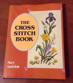 The Cross Stitch Book by Mary Gostelow | eBay