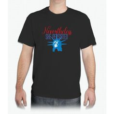 Nevertheless She Persisted - Mens T-Shirt