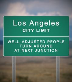 10 Road Signs You Can't Believe Don't Exist In Los Angeles