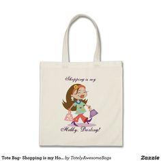 Tote Bag- Shopping is my Hobby, Darling! Budget Tote Bag