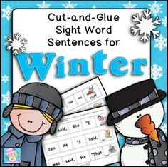 Sight Word Cut-and-Glue Sentences for Winter. This set of 45 cut-and-glue sight word sentences includes more than 70 Dolch sight words for kindergarten and first grade.  They are similar to my other sets of cut-and-glue sentences with new sentences and theme-related clip art. $