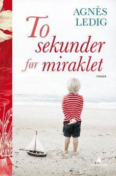 Image for To sekunder før miraklet from Norli