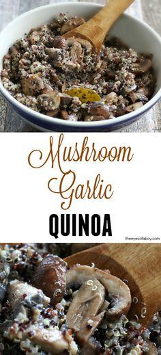 Simple Mushroom Garlic Quinoa Recipe