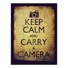 Keep Calm and Carry a Camera Vintage Old Style Print