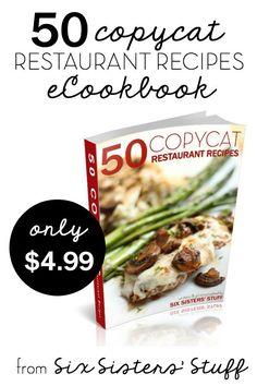 50 Copycat Restaurant Recipes eCookbook from Six Sisters' Stuff