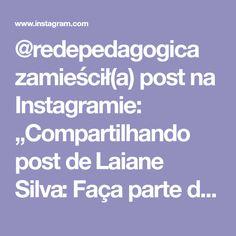 """@redepedagogica zamieścił(a) post na Instagramie: """"Compartilhando post de Laiane Silva: Faça parte da Rede ❤ para receber conteúdos gratuitos por…"""" Spring"""
