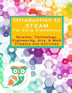 Introduction to STEAM for Kindergarten and Early Elementary