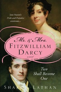 Mr. & Mrs. Fitzwilliam Darcy: Two Shall Become One (The Darcy Saga Book 1) by Sharon Lathan http://www.amazon.com/dp/B003H29C70/ref=cm_sw_r_pi_dp_zvRgwb1KCX1N8