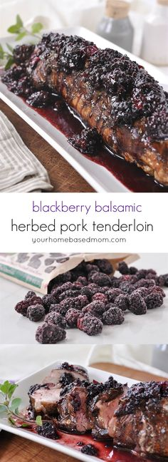 Blackberry Balsamic Herbed Pork Tenderloin Recipe - This main dish has an amazing combination of flavors and the perfect way to dress up your dinner table!
