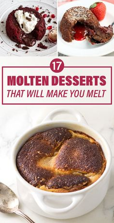 17 Molten Desserts That Will Make You Melt... Oh my goodness... mouth dropped when i saw all these.... soooooo delicious