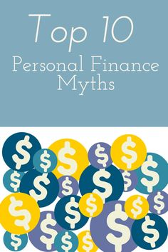 There is a lot of misinformation surrounding personal finance. We'll debunk the top ten personal finance myths. It's easy to become confused when wading into personal finance. We'll show you what the biggest myths are and the actual truth about each. These are in no particular order.