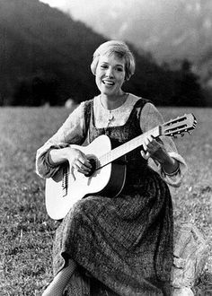 Julie Andrews- The Sound of Music (one of my very fav childhood movies)