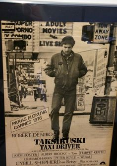 Robert de Niro - Taxi driver Peter Boyle, Cybill Shepherd, Albert Brooks, Taxi Driver, Cannes, I Movie, The Fosters, Films, Actors