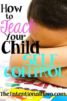 Self control is a necessary skill we all must possess, but do you know how to teach your child to exercise self control? Follow these EASY steps in teaching your child within the context of every day life.