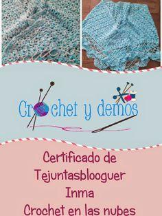 CERTIFICADO DE TEJUNTASBLOOGUER | Crochet en las nubes