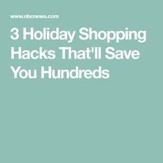 3 Holiday Shopping Hacks That'll Save You Hundreds