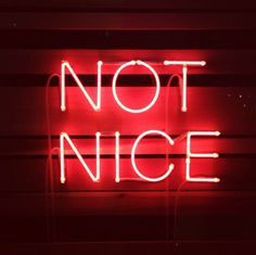 "neon sign ""be nice"" - Google Search"