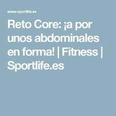 Reto Core: ¡a por unos abdominales en forma! | Fitness | Sportlife.es