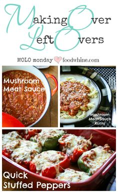 Making over mushroom meat sauce into quick lasagna stuffed peppers