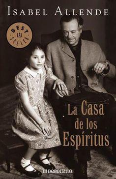 """Isabel Allende - """"La casa de los espíritus"""" (1982). http://www.lecturalia.com/libro/1265/la-casa-de-los-espiritus"""