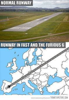 Reality vs. Fast and Furious 6…my thought exactly!