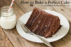 How to Bake a Perfect Cake on $100 A Month at http://www.onehundreddollarsamonth.com/how-to-bake-a-perfect-cake/