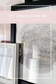 (#Ad) How to make your own DIY #constellation and zodiac art prints using the #Cricut Foil Transfer System. #CricutMade Constellation Art, Constellations, Make Your Own, Make It Yourself, How To Make, Foil Art, Zodiac Art, Gold Foil, Diys