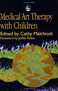 Medical Art Therapy with Children by Cathy Malchiodi, http://www.amazon.com/dp/1853026778/ref=cm_sw_r_pi_dp_6eHGqb191TH4Z