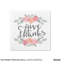 Give Thanks | Watercolor Floral Thanksgiving Standard Cocktail Napkin