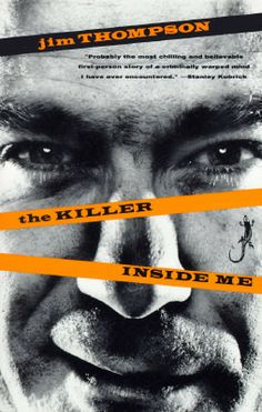 #59 -- The Killer Inside Me by Jim Thompson -- Read in 1993 -- ★ ★ ★ ★ ☆ -- 1001 Books Everyone Should Read Before They Die