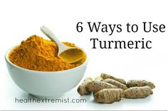 How to Use Turmeric- 6 Ways to Get the Benefits